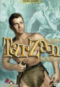 Tarzan and the Trappers/Tarzan the Fearless