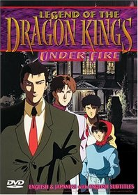 Legend of the Dragon Kings - Under Fire