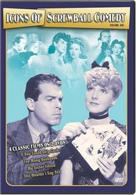 Icons of Screwball Comedy, Vol. 1 (If You Could Only Cook / Too Many Husbands / My Sister Eileen / She Wouldn't Say Yes)