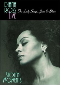 Diana Ross Live - The Lady Sings... Jazz & Blues (Stolen Moments)