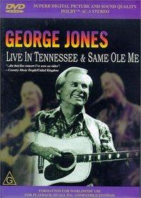 George Jones - Live in Tennessee/Same Ole Me