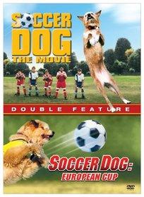 Soccer Dog: The Movie/Soccer Dog: European Cup
