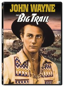 The Big Trail (Full Screen Edition)