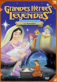 Grandes Heroes y Leyendas de la Biblia: La Natividad