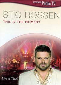Stig Rossen: This Is the Moment