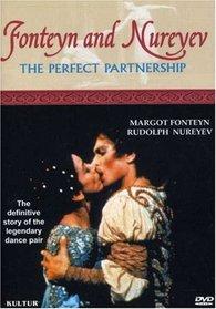 The Perfect Partnership - Fonteyn and Nureyev
