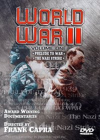 World War II - Vol. 1: Prelude to War/The Nazi Strike