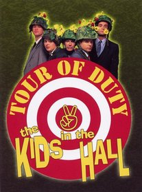 The Kids in the Hall: Tour of Duty