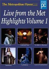 Metropolitan Opera - Live from the Met Highlights, Vol. 1