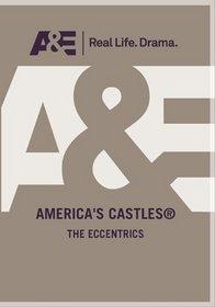 America's Castles - The Eccentrics