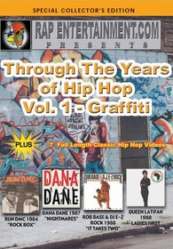 Through the Years of Hip Hop, Vol. 1 - Graffiti