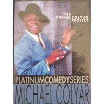 Platinum Comedy Series: Michael Colyar