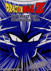 Dragon Ball Z - Imperfect Cell - Race Against Time