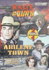 Rage At Dawn / Abilene Town