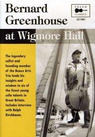 Bernard Greenhouse at Wigmore Hall
