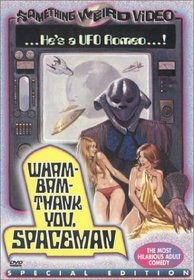 Wham-Bam-Thank You, Spaceman