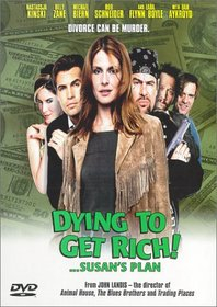 Dying To Get Rich - Susan's Plan