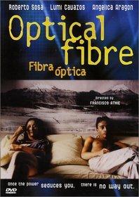 Optical Fibre (Fibra Optica)