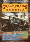 Great Trains of America: Eastern Railroading