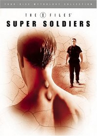 The X-Files Mythology, Vol. 4 - Super Soldiers