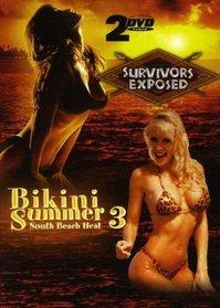 Survivors Exposed/Bikini Summer 3: South Beach Heat