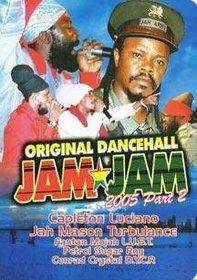 Original Dancehall Jam Jam 2005, Part 2