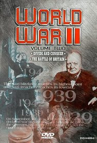 World War II - Vol. 2: Divide and Conquer/The Battle of Britain