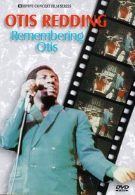 Otis Redding: Remembering Otis