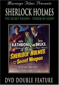 Sherlock Holmes: Secret Weapon & Terror By Night