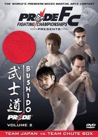 Pride Fighting Championships: Bushido, Vol. 2 - Team Japan vs. Team Chute Box