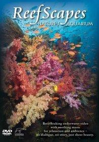 Reefscapes: Nature's Aquarium (1st Edition)
