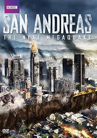 San Andreas - The Next Megaquake