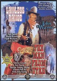 John Wayne - Lawless Range/The Man From Utah