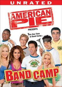American Pie Presents - Band Camp (Unrated Full Screen)