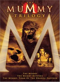 The Mummy Trilogy (The Mummy | The Mummy Returns | The Mummy: Tomb of the Dragon Emperor)