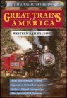 Great Trains of America: Western Railroading