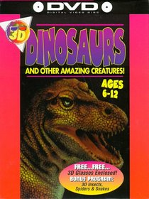 Dinosaurs & Other Amazing Creatures