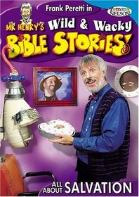 Wild & Wacky Bible Stories: All About Salvation