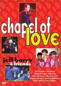 Jeff Barry & Friends - Chapel of Love
