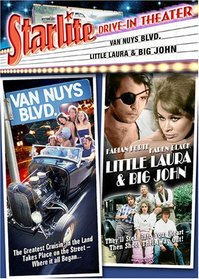 Starlite Drive-In Theater: Van Nuys Blvd./Little Laura & Big John