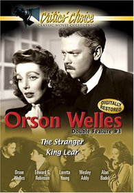 The Orson Welles, Double Feature #1: The Stranger/King Lear