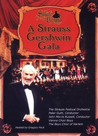 Salute to Vienna - A Strauss Gershwin Gala