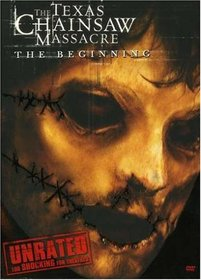 The Texas Chainsaw Massacre: The Beginning - Unrated (New Line Platinum Series)