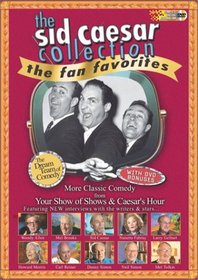 Sid Caesar Collection - Fan Favorites - The Dream Team of Comedy