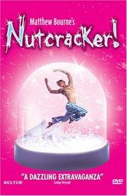 Tchaikovsky - Matthew Bourne's Nutcracker! / Matthew Bourne, Anthony Ward