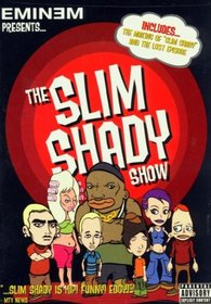 The Slim Shady Show (Eminem Special Collector's Edition)