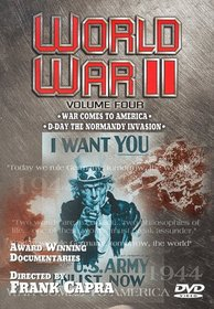World War II - Vol. 4: War Comes To America/D-Day the Normandy Invasion