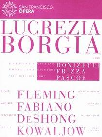 Donizetti: Lucrezia Borgia (Featuring the San Francisco Opera)