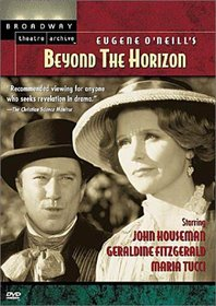 Eugene O'Neill's Beyond the Horizon (Broadway Theatre Archive)