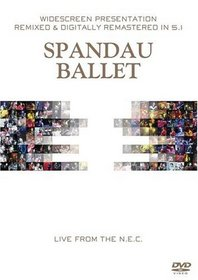 Spandau Ballet: Live From the National Exhibition Cen